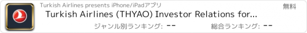 おすすめアプリ Turkish Airlines (THYAO) Investor Relations for iPad