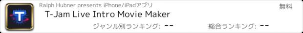 おすすめアプリ T-Jam Live Intro Movie Maker