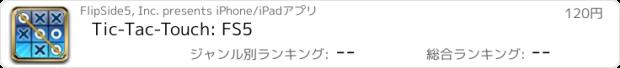 おすすめアプリ Tic-Tac-Touch: FS5