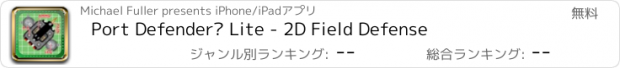 おすすめアプリ Port Defender® Lite - 2D Field Defense