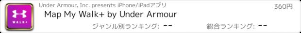 おすすめアプリ Map My Walk+ by Under Armour