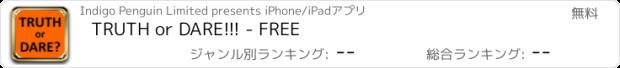 おすすめアプリ TRUTH or DARE!!! - FREE