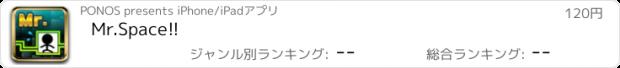 おすすめアプリ Mr.Space!!
