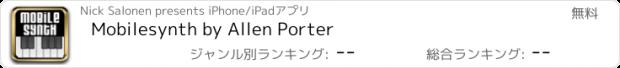 おすすめアプリ Mobilesynth by Allen Porter