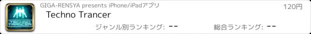 おすすめアプリ Techno Trancer
