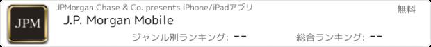 おすすめアプリ J.P. Morgan Mobile®