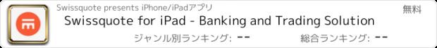 おすすめアプリ Swissquote for iPad - Banking and Trading Solution