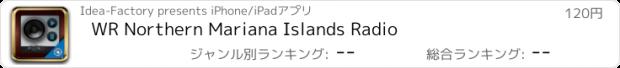 おすすめアプリ WR Northern Mariana Islands Radio