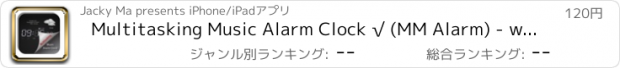 おすすめアプリ Multitasking Music Alarm Clock √ (MM Alarm) - with Weather