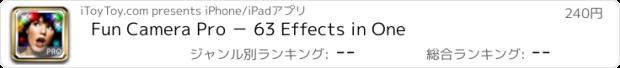 おすすめアプリ Fun Camera Pro - 63 Effects in One