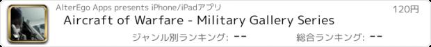 おすすめアプリ Aircraft of Warfare - Military Gallery Series