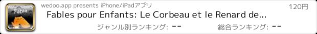 おすすめアプリ Fables pour Enfants: Le Corbeau et le Renard de Lafontaine