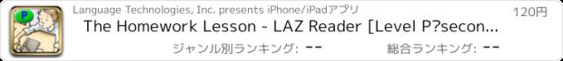おすすめアプリ The Homework Lesson - LAZ Reader [Level P–second grade]