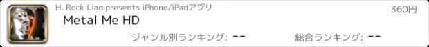 おすすめアプリ Metal Me HD