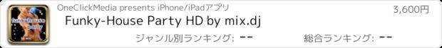 おすすめアプリ Funky-House Party HD by mix.dj