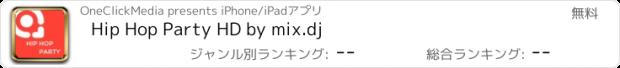 おすすめアプリ Hip Hop Party HD by mix.dj