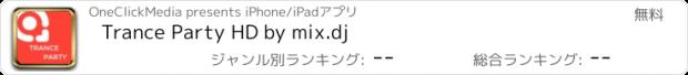 おすすめアプリ Trance Party HD by mix.dj