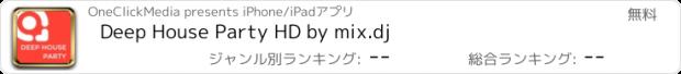 おすすめアプリ Deep House Party HD by mix.dj