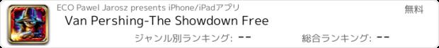おすすめアプリ Van Pershing-The Showdown Free