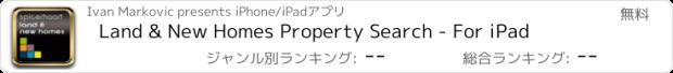 おすすめアプリ Land & New Homes Property Search - For iPad