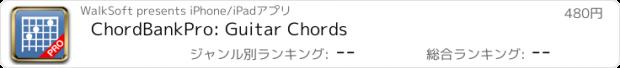 おすすめアプリ ChordBankPro: Guitar Chords