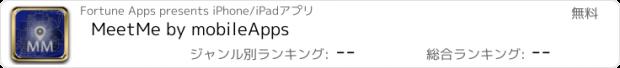 おすすめアプリ MeetMe by mobileApps