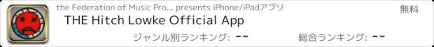 おすすめアプリ THE Hitch Lowke Official App