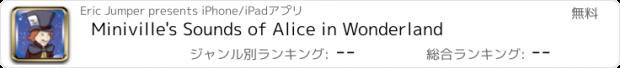 おすすめアプリ Miniville's Sounds of Alice in Wonderland