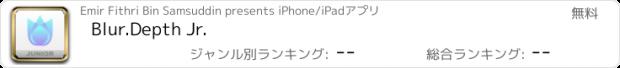 おすすめアプリ Blur.Depth Jr.