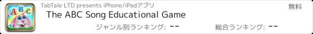 おすすめアプリ The ABC Song Educational Game