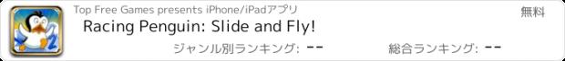 おすすめアプリ Racing Penguin: Slide and Fly!
