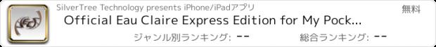 おすすめアプリ Official Eau Claire Express Edition for My Pocket Schedules