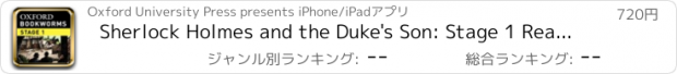 おすすめアプリ Sherlock Holmes and the Duke's Son: Stage 1 Reader (for iPad)