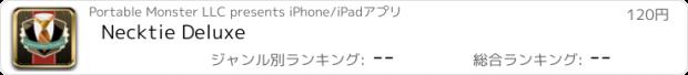 おすすめアプリ Necktie Deluxe