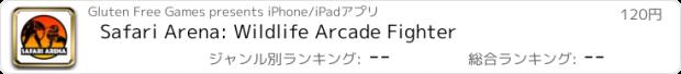 おすすめアプリ Safari Arena: Wildlife Arcade Fighter